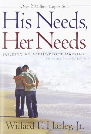 His Needs Her Needs Willard F Harley