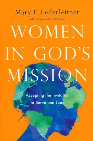 Women in God's mission Mary T. Lederleitner