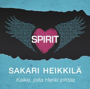 Sakari Heikkilä - Spirit, Kaikki, joita Henki johtaa CD