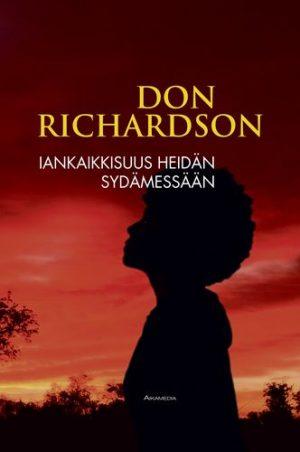 Iankaikkisuus heidän sydämessään Don Richardson