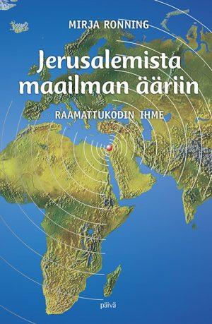 Jerusalemista maailman ääriin Mirja Ronning
