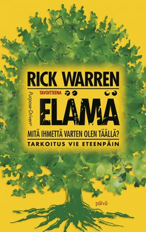 Tavoitteena elämä Rick Warren