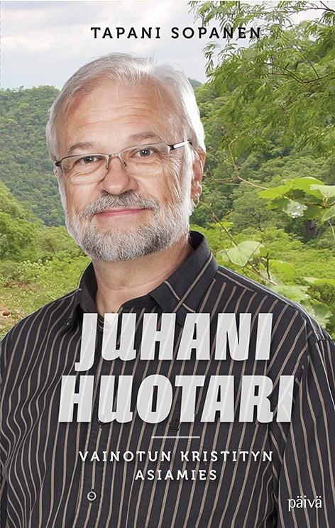 Vainotun kristityn asiamies Juhani Huotari