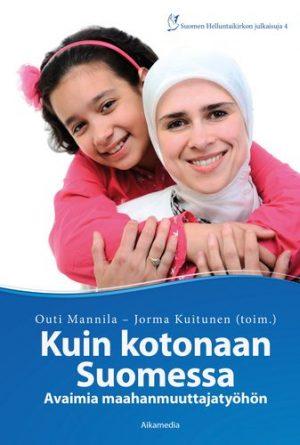 Outi Mannila ja Jorma Kuitunen - Kuin kotonaan Suomessa