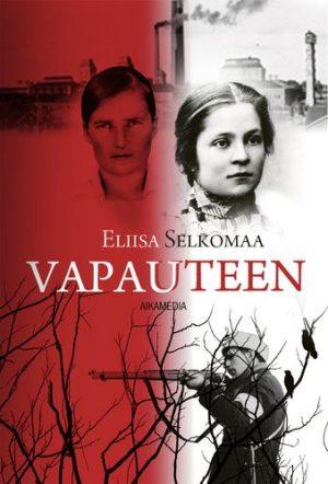 Eliisa Selkomaa - Vapauteen