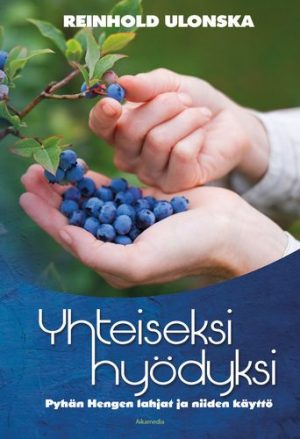 Reinhold Ulonska - Yhteiseksi hyödyksi