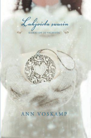 Ann Vonskamp - Lahjoista suurin