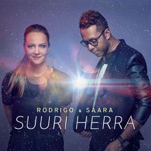 Rodrigo & Saara - Suuri Herra CD