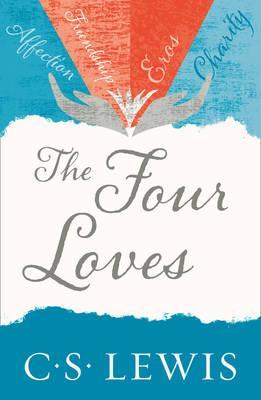 The Four Loves C. S. Lewis