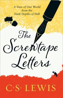 The Screwtape Letters C S Lewis