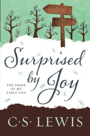 Surprised by Joy C S Lewis