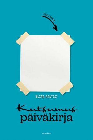 Kutsumuspäiväkirja sininen Elina Rautio