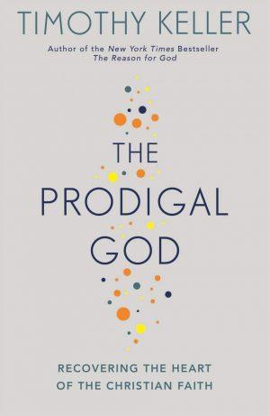 The Prodigal God Timothy Keller