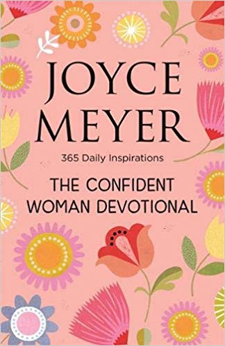 The Confident Woman Devotional - Joyce Meyer