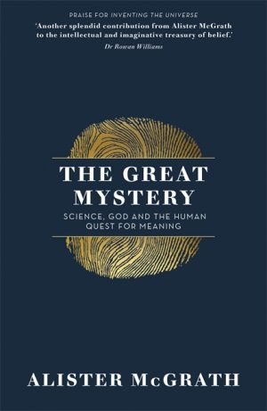 The Great Mystery - Alister McGrath