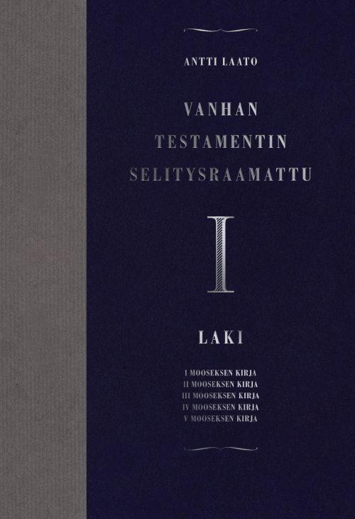 Vanhan testamentin selitysraamattu 1