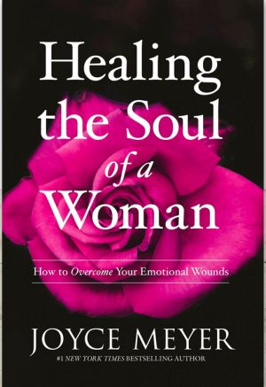 Healing the Soul of a Woman Joyce Meyer