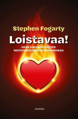 Loistavaa Stephen Fogarty