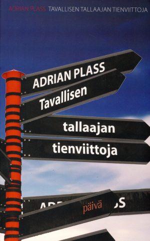 Tavallisen tallaajan tienviittoja Adrian Plass