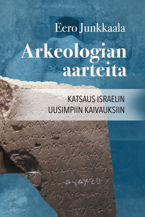 Arkeologian aarteita Eero Junkkaala