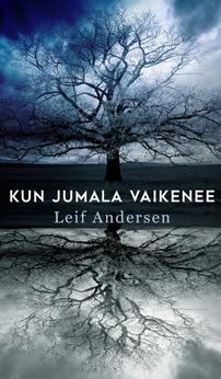 Kun jumala vaikenee Leif Andersen
