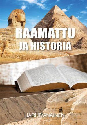 Raamattu ja historia Jari Iivanainen