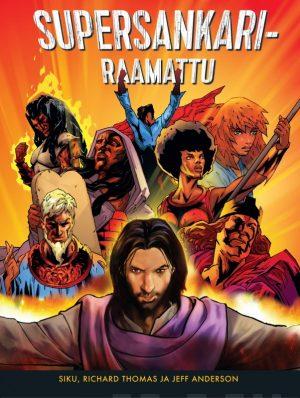 supersankari raamattu Siku, Richard Thomas ja Jeff Anderson