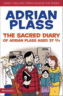 adrian plass The Sacred Diary of Adrian Plass Aged 37 3/4