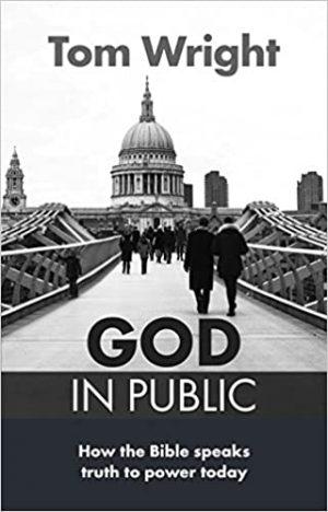 god in public Tom Wright