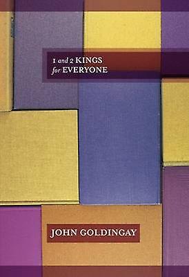 1 and 2 kings for Everyone John Goldingay