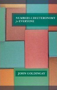 Numbers and Deuteronomy for Everyone John Goldingay