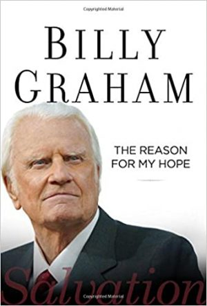 the reason for my hope Billy Graham