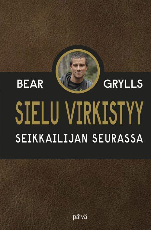 Sielu Virkistyy Bear Grylls