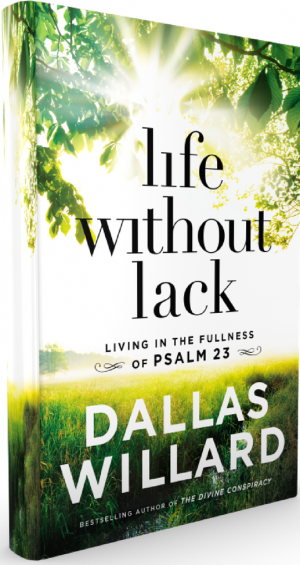 Life Without Lack Dallas Willard