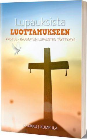 Lupauksista luottamukseen Markku J Kumpula