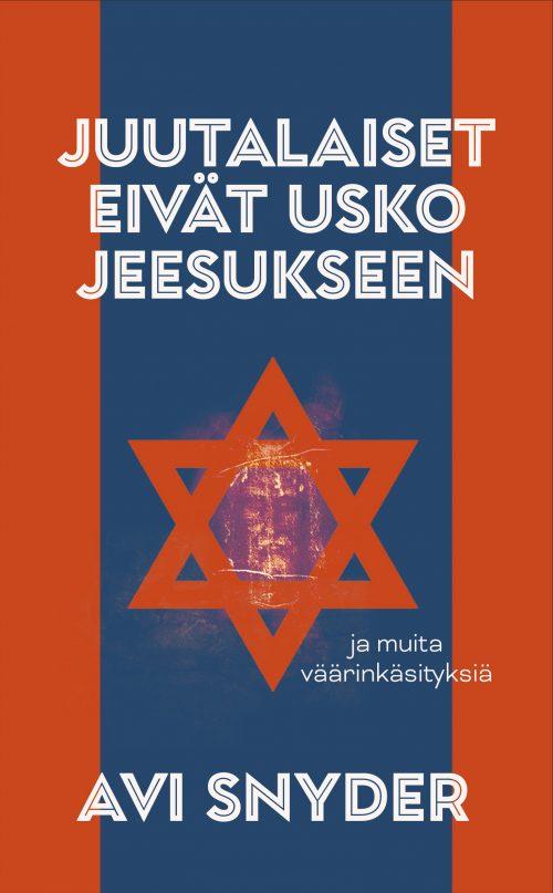 Juutalaiset eivät usko Jeesukseen Avi Snyder