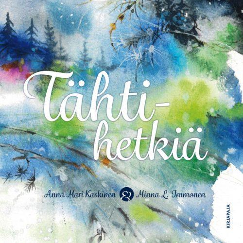 Tähtihetkiä Anna-Mari Kaskinen